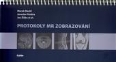 Protokoly MR Zobrazování
