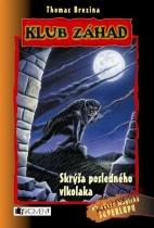 Klub záhad - Skrýša posledného vlkolaka