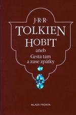 Kniha Hobit aneb Cesta tam a zase zpátky (J. R. R. Tolkien)