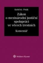 Zákon o mezinárodní justiční spolupráci ve věcech trestních