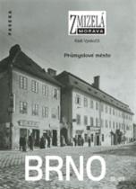 Zmizelá Morava - Brno III.díl