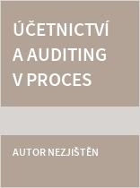 Účetnictví a auditing v procesu světové harmonizace