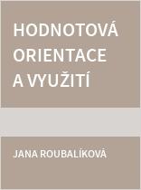 Hodnotová orientace a využití apelů v tiskové reklamě v České republice