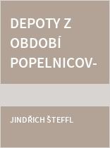 Depoty z období popelnicových polí v Čechách a Sasku