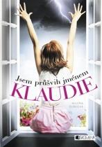 Jsem průšvih jménem Klaudie