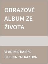 Obrazové album ze života ústeckého archiváře Franze Josefa Umlaufta