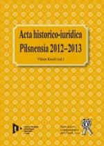 Acta historico-iuridica - Pilsnensia 2012-2013