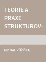 Teorie a praxe strukturovaných doléčovacích programů v adiktologii