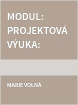 Modul: Projektová výuka: Průřezová témata s přírodovědným zaměřením