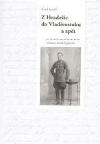 Z Hradešic do Vladivostoku a zpět