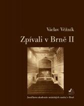 Zpívali v Brně II