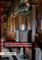 Dřevěné kostely Těšínska a severovýchodní Moravy