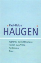 Kamenné zídky/Steinmauer; Horská pláň/Vidda; Nultá zóna; Anne