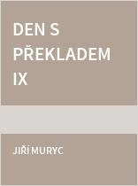 Den s překladem IX