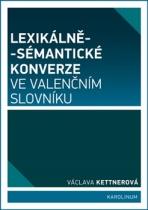 Lexikálně-sémantické konverze ve valenčním slovníku