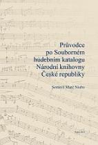 Průvodce po Souborném hudebním katalogu Národní knihovny ČR