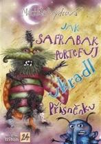 Jak Safrabak Portefuj ukradl Přísněnku