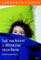 Jak zacházet s dětským strachem