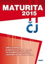 Maturita 2015 z českého jazyka a literatury