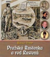 Pražská Rustonka a rod Rustonů