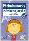 Pětiminutovky z českého jazyka pro 3. třídu