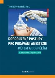 Doporučené postupy pro podávání anestezie dětem a dospělým