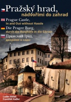 Pražský hrad, nádvořími do zahrad