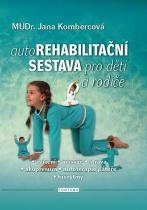 Autorehabilitační sestava pro děti a rodiče