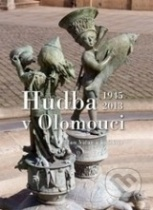 Hudba v Olomouci 1945-2013