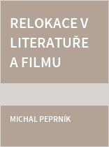Relokace v literatuře a filmu