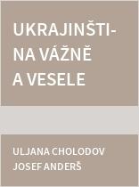 Ukrajinština vážně a vesele 2