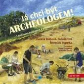 Já chci být archeologem!