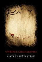 Listy ze světa stínů Vavřince Szeghalmiho