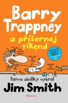 Barry Trappney a příšernej víkend