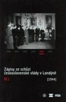 Zápisy ze schůzí československé vlády v Londýně IV.1