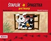 Štaflík a Špagetka - psí kusy