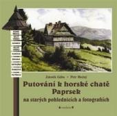 Putování k horské chatě Paprsek na starých pohlednicích a fotografiích