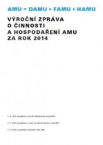 Výroční zpráva o činnosti a hospodaření AMU za rok 2014
