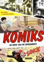 Komiks - Světové dějiny od roku 1968 až do současnosti