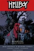 Hellboy: Paskřivec a další příběhy