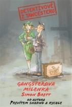 Detektivové z Tawcesteru - Gangsterova milenka
