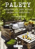 Palety - nábytek za pár minut nejen na zahradu