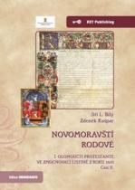 Novomoravští rodové I. olomoučtí protestanté ve zmocňovací listině z roku 1610 - Část II.