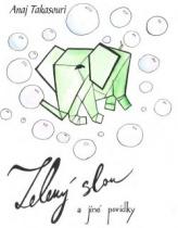 Zelený slon a jiné povídky