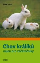 Chov králíků nejen pro začátečníky