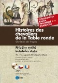Příběhy rytířů kulatého stolu / Histoires des chevaliers de la Table ronde