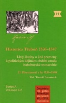 Historica Třeboň 1526-1547 - Díl II - Písemnosti z let 1536-1540