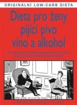 Dieta pro ženy pijící pivo, víno a alkohol