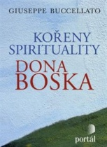 Kořeny spirituality Dona Boska