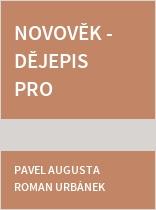 Novověk - Dějepis pro základní školy a víceletá gymnázia